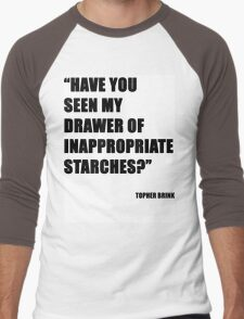 Have you seen my drawer of inappropriate starches? Men's Baseball ¾ T-Shirt