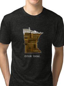Drink Local (MN) Tri-blend T-Shirt