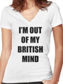Out of my British mind Women's Fitted V-Neck T-Shirt