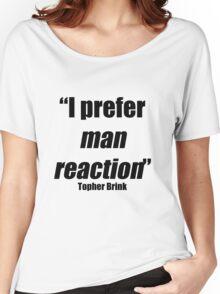 Man reaction Women's Relaxed Fit T-Shirt