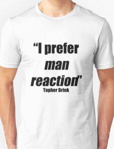 Man reaction T-Shirt