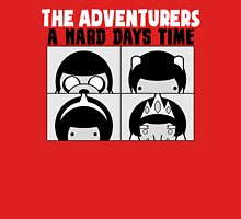 A Hard Days Time Unisex T-Shirt