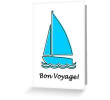 bon voyage! Greeting Card