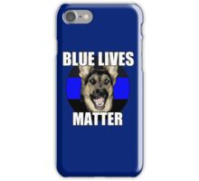 Blue Lives Matter  2 iPhone Case/Skin
