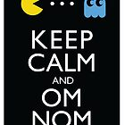 Keep Calm And Carry On - PAC-MAN Original by Funnyquotations