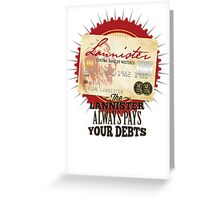 Game of Thrones Inspired - Lannister Always Pays Your Debts - House Lannister Parody Credit Card Greeting Card