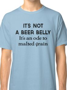 Beer Belly Classic T-Shirt