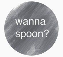 Wanna Spoon? by VintageLovexx