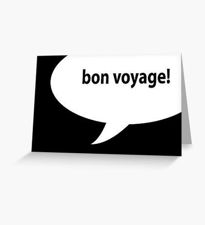 bon voyage card Greeting Card