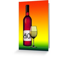 60 years bottle of wine Greeting Card
