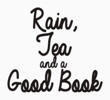 Rain, Tea and a Good Book by LindeSwi13