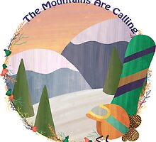 Mountains Are Calling - Snowboard by Megs Higgins