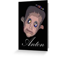 ANTON Greeting Card