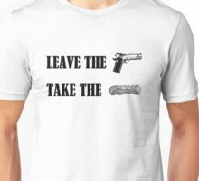 Leave the gun, take the cannoli. Unisex T-Shirt