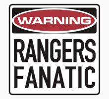 Rangers Fanatic Sign	 by SignShop