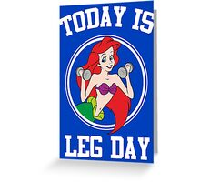 Today Is Leg Day Funny Gym Fitness Greeting Card