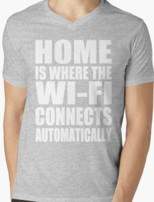 Home Is Where The Wi-Fi Connects Automatically Mens V-Neck T-Shirt