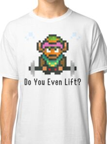 Do You Even Lift? 16-bit Link Edition v2 Classic T-Shirt