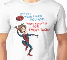 Why Do I Wear A Mask, You Ask? Unisex T-Shirt