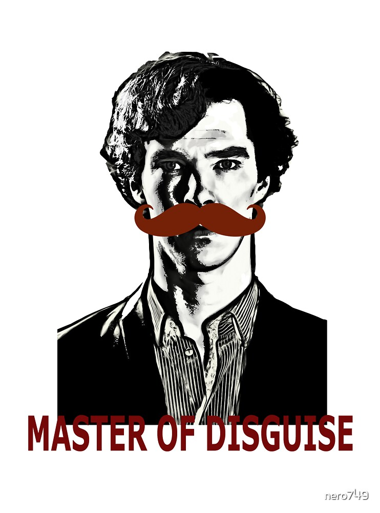Sherlock Holmes, Master of Disguise by nero749
