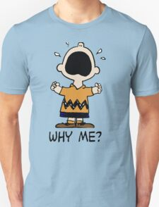 Why Me Charlie T-Shirt