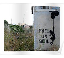 Free your soul - Banksy? Poster
