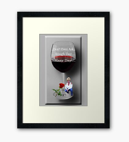 ☝ ☞ DON'T EVEN ASK (VERSION TWO) BONITA'S WINE GLASS☝ ☞ Framed Print