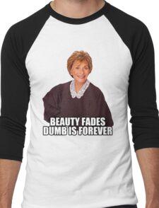Beauty Fades Dumb is Forever Men's Baseball ¾ T-Shirt