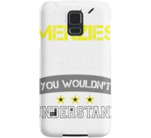 MENZIES It's thing you wouldn't understand !! - T Shirt, Hoodie, Hoodies, Year, Birthday  Samsung Galaxy Case/Skin