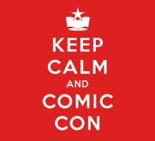 Keep Calm and Comic Con! T-Shirt