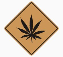 Cannabis Sign by SignShop