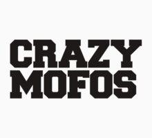 Crazy Mofos by wandairekushon