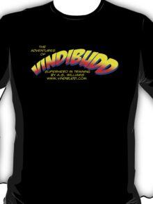 The Adventures of Vindibudd Superhero In Training T-Shirt