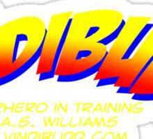 The Adventures of Vindibudd Superhero In Training Sticker