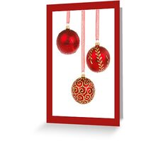 Christmas card with red baubles Greeting Card