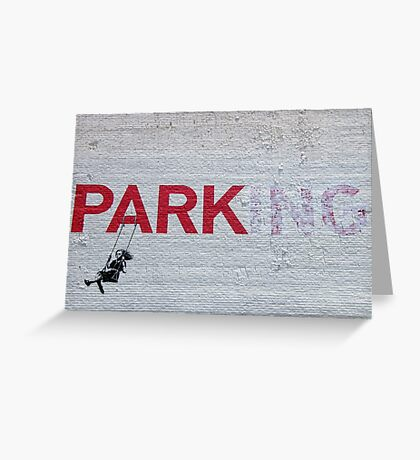 """PARKing"" - Banksy Greeting Card"
