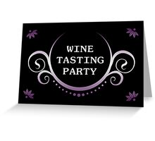 wine tasting party Greeting Card