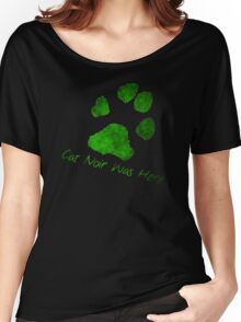 Cat Noir Was Here Women's Relaxed Fit T-Shirt