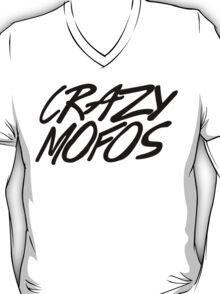 Crazy Mofos 2 T-Shirt