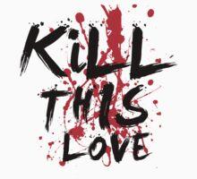 Epik high - KILL THIS LOVE. by MLNINJA94