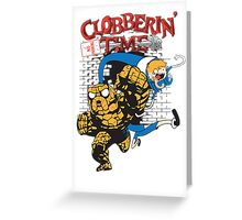 Clobberin' Time Greeting Card