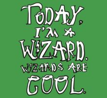 Today, I'm a wizard. Kids Clothes