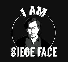 I am SIEGE FACE! Unisex T-Shirt
