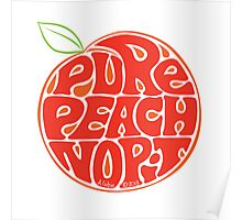 Pure peach fruit typography Poster