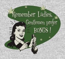 Gentlemen Prefer Bongs! by GUS3141592
