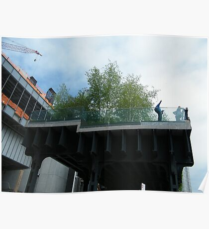 The High Line, New York City's Elevated Garden and Park, Built On An Abandoned Freight Trestle Poster
