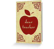 dear teacher Greeting Card