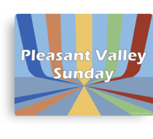 Pleasant Valley Sunday Canvas Print