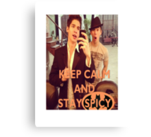 Keep Calm And Stay Spicy! Canvas Print