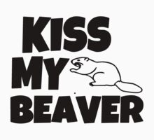 Kiss my Beaver Kids Clothes